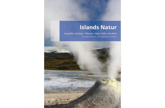 """Buchneuerscheinung - Naturreiseführer """"Islands Natur"""""""